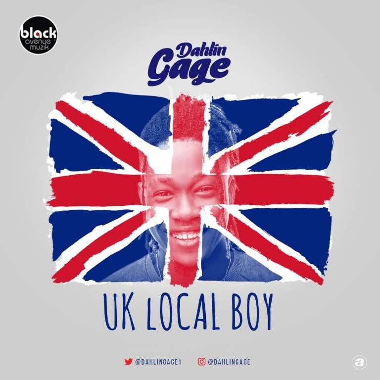 Dahlin Gage UK Local Boy - Dahlin Gage - UK Local Boy