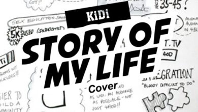 Photo of KiDi – Story Of My Life ft. Cyna