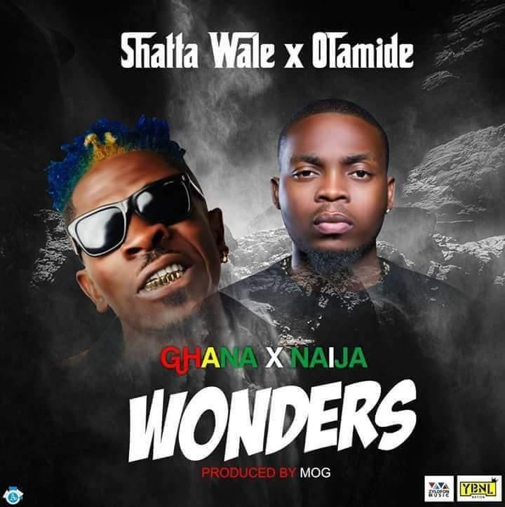 Shatta Wale x Olamide Wonders - Shatta Wale x Olamide - Wonders (Prod. by M.O.G Beatz)