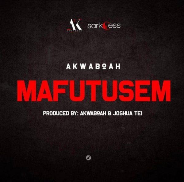Akwaboah Mafutusem 768x759 - Akwaboah - Mafutusem (Prod. by Akwaboah & Joshua Tei)