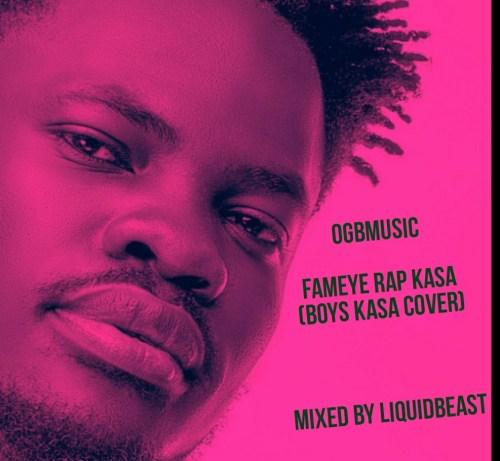 Photo of Fameye – Rap Kasa (Boys Kasa Cover – Mixed by LiquidBeast)