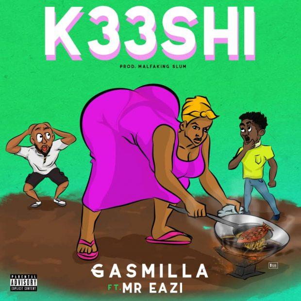 Gasmilla ft. Mr Eazi K33SHI - Gasmilla ft. Mr Eazi - K33SHI (Prod. by Malfaking Slum)