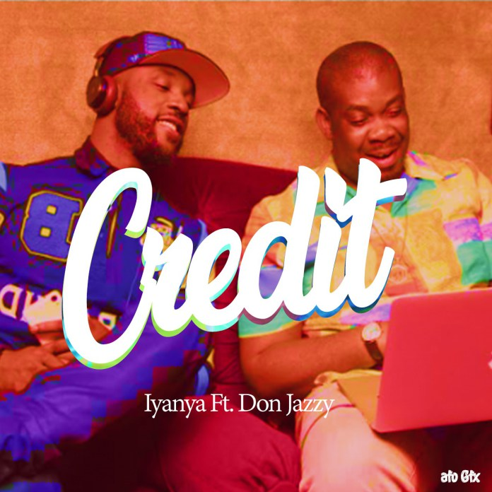 Iyanya Credit ft. Don Jazzy - Iyanya - Credit ft. Don Jazzy (Prod. By DJ Coublon)