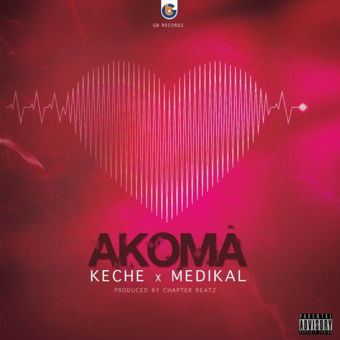 Keche Ft. Medikal Akoma Prod by Chapter Beatz - Keche Ft. Medikal - Akoma (Prod by Chapter Beatz)