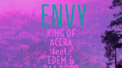 Photo of King of Accra Ft. Edem & Paa Dogo – Envy