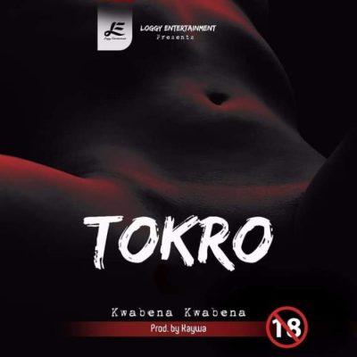Kwabena Kwabena Tokro - Kwabena Kwabena - Tokro (Prod. By Kaywa)