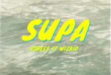 Photo of R2bees ft. Wizkid – SUPA (Prod. by Killmatic)