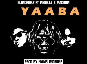 Photo of Slim Drumz ft. Medikal x Magnom – Yaaba (Prod. by Slim Drumz)