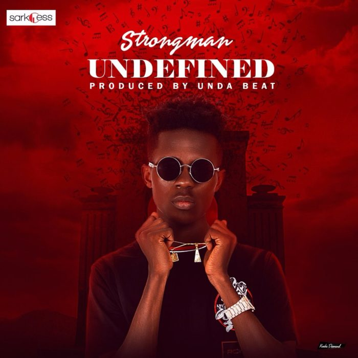 Strongman Undefined - Strongman - Undefined (Prod. by Unda Beat)