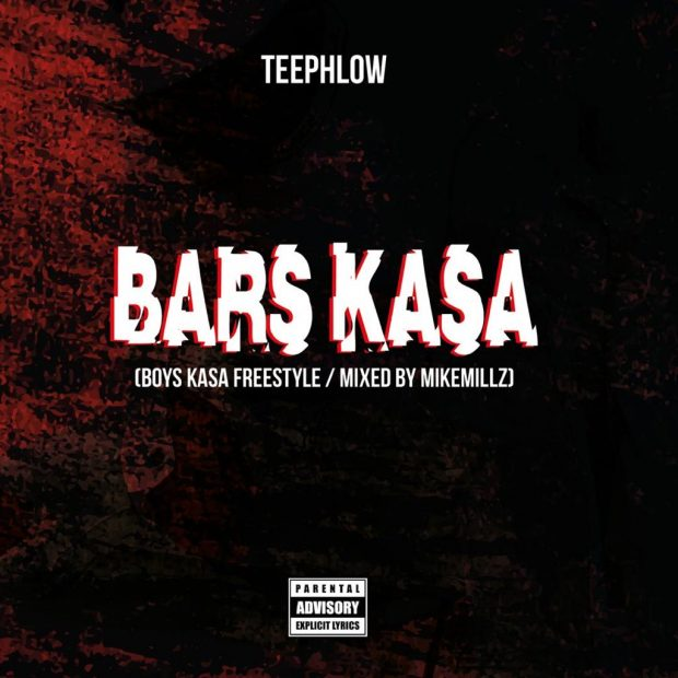 TeePhlow Bars Kasa - TeePhlow - Bars Kasa (Boys Kasa Freestyle/Mixed by Mikemillz)
