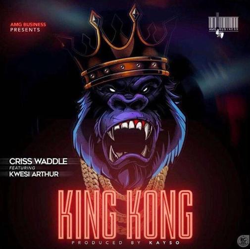 Criss Waddle ft. Kwesi Arthur King Kong - Criss Waddle ft. Kwesi Arthur - King Kong