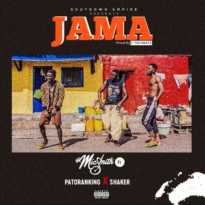 Dj Micsmith ft. Patoranking x Shaker Jama - Dj Micsmith ft. Patoranking x Shaker - Jama (Prod. by C Tea Beatz)