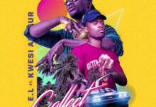 Photo of E.L ft. Kwesi Arthur – Collect