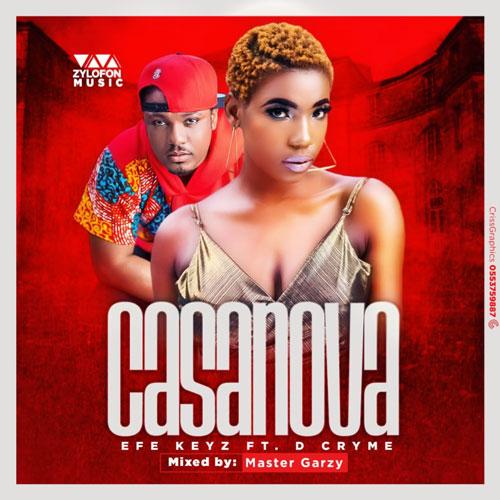 Efe Keyz ft. D-Cryme - Casanova