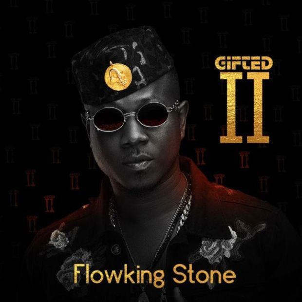 FlowKing Gifted artwork - FlowKing Stone ft. Kwesi Arthur - Gifted