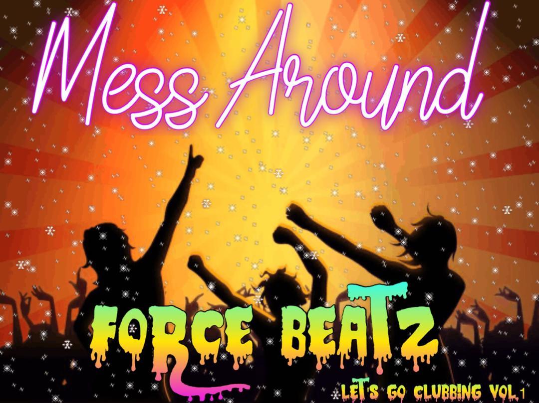 GYAR0053 - Force Beatz - Mess Around