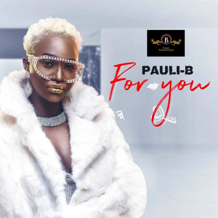 Pauli B For You Prod. by itzCJ - Pauli B - For You (Prod. by itzCJ)
