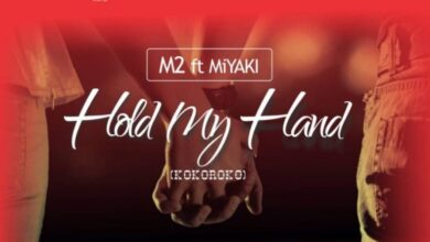 Photo of M2 ft. Miyaki – Hold my hand (Prod by possigee)