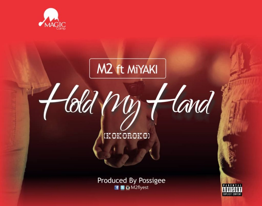 M2 ft. Miyaki - Hold my hand (Prod by possigee)