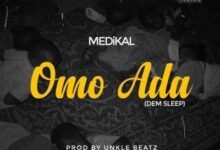 Photo of Medikal – Omo Ada
