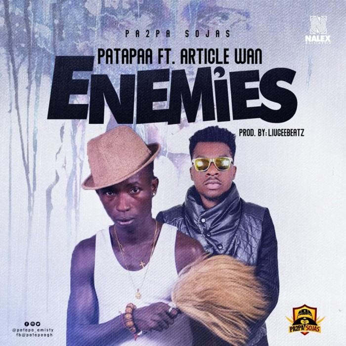 Patapaa Ft. Article Wan – Enemies www.Ghanasongs.com  - Patapaa Ft. Article Wan - Enemies (Prod. By Liugee Beatz1)
