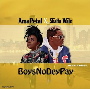 boys no dey 300x298 - AmaPetal x Shatta Wale - Boys no dey pay (Prod by Tombeatz)