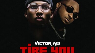 Photo of Victor AD – Tire You ft. Davido