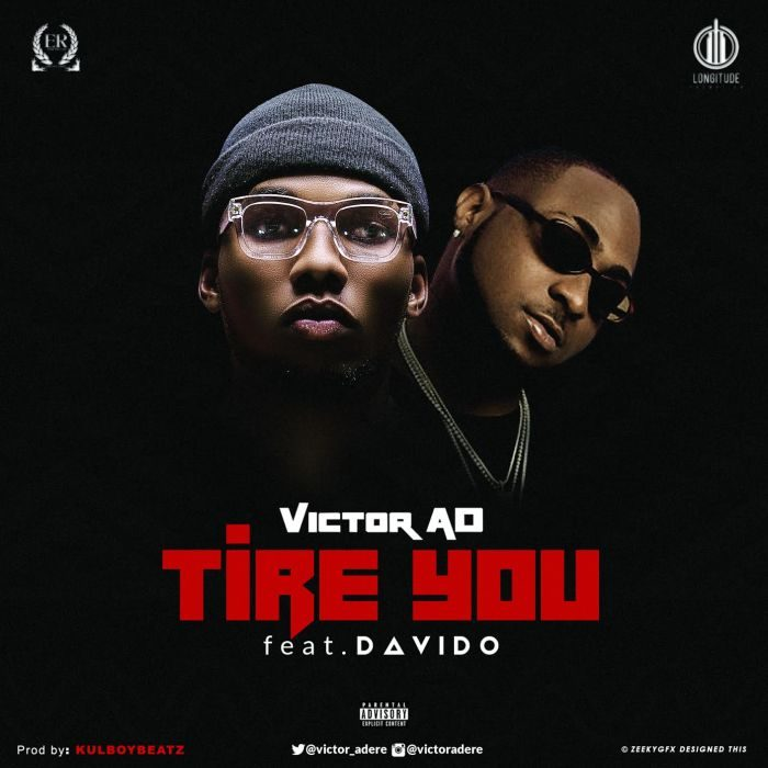 victor AD Tire You 700x700 - Victor AD - Tire You ft. Davido