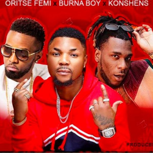 1200x800 300x300 - Oritse Femi x Burna Boy x Konshens - Play Am (Prod by Young D)