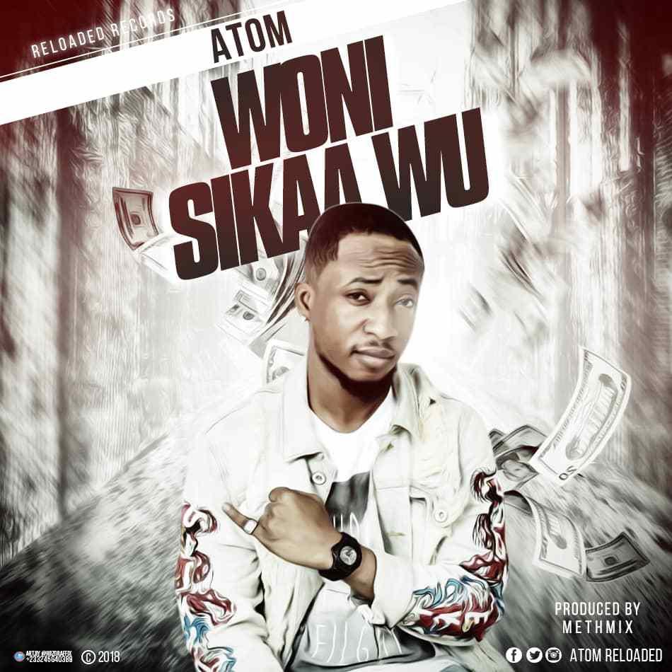 IMG 20190106 WA0010 - Atom - Woni Sikaa Wu (Prod by Methmix)
