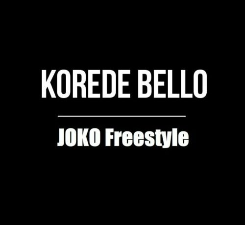 Korede Bello Joko ART 500x459 - Korede Bello - Joko Freestyle
