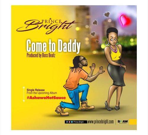 Prince Bright come to 500x459 1 - Prince Bright - Come To Daddy