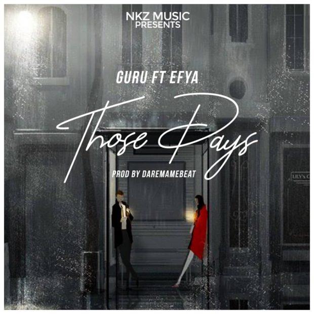 guruefya 620x620 - Guru feat. Efya - Those Days (Prod By DareMameBe)