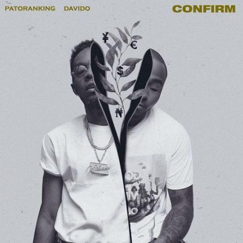 patoranking ft davido confirm 585x585 - Patoranking ft. Davido – Confirm (Prod by Mr Kamera)
