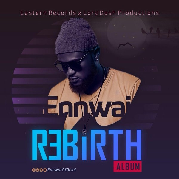Album front cover Rebith  - Ennwai – Cuddle Me Remix Ft. Strongman (Prod By Daremamebeat)