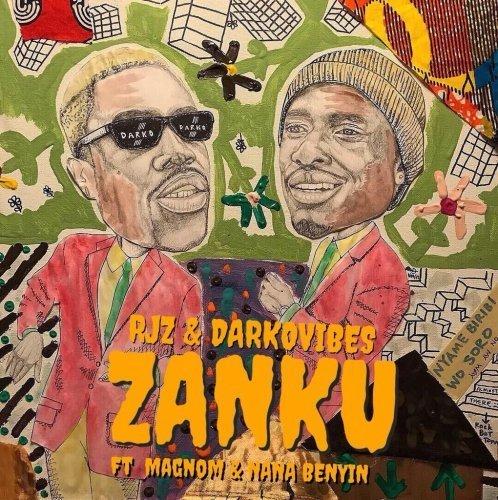 Darkovibes - RJZ x Darkovibes - Zanku feat. Magnom & Nana Benyin