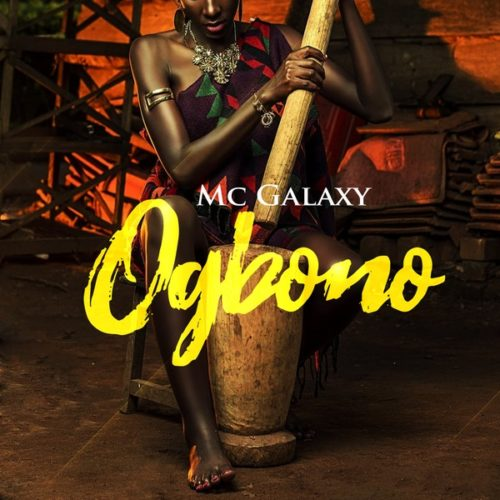 MC Galaxy Ogbono mp3 image - MC Galaxy - Ogbono