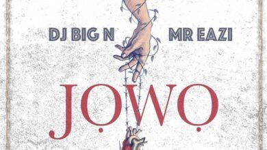 Photo of DJ Big N ft. Mr Eazi – Jowo