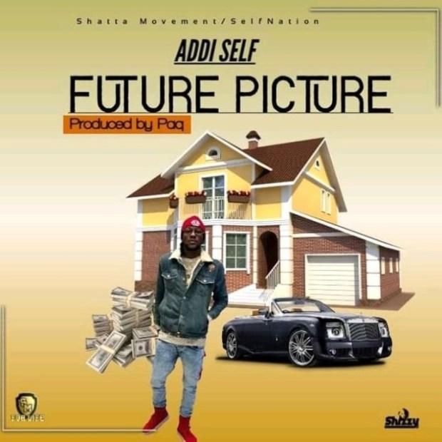 Addi Self – Future Picture (Prod By Paq)