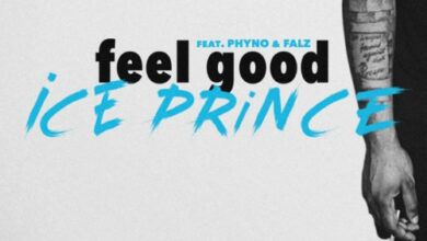 Photo of Ice Prince Ft. Phyno & Falz - Feel Good