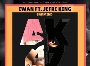 Photo of IWAN ft. Jefri King - Badmind