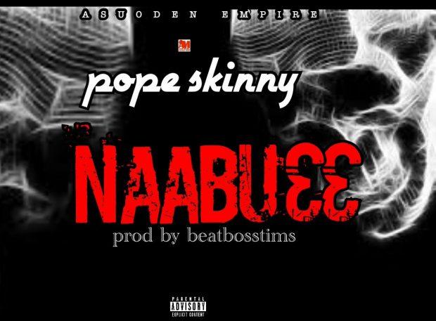pop 620x457 - Pope Skinny – Naabu33  Shatta Wale Diss