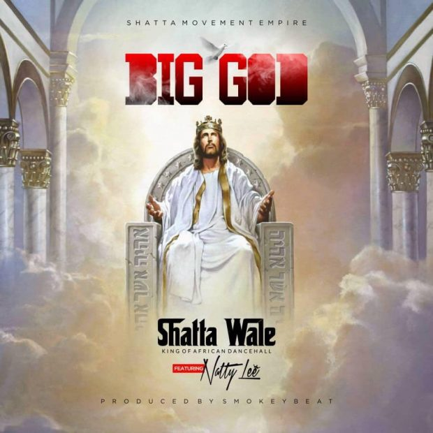 shattawale 620x620 1 - Shatta Wale - Big God ft. Natty Lee (Prod by Smokey Beat)