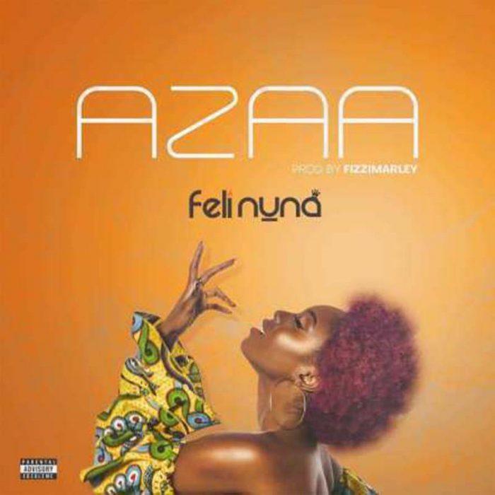 Azaa Feli - Feli Nuna – Azaa (Prod. By Fizzi Marley)