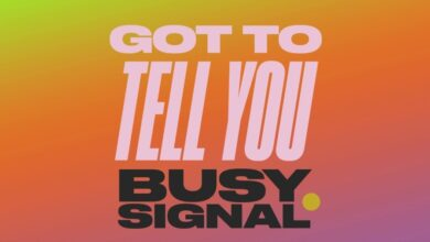 Photo of Busy Signal – Got To Tell You Zum Zum