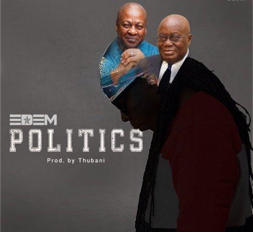 Photo of Edem – Politics (Prod. By TubhaniMuzik)