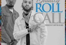 Photo of Gallaxy – Roll call (Prod. By Shottoh Blinqx)