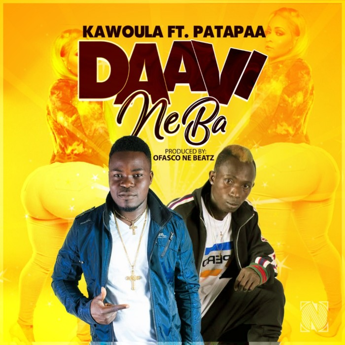 IMG 20190206 WA0005 - Kawoula - Daavi Neba Ft. Patapaa (Produced By Ofasco Ne Beatz)