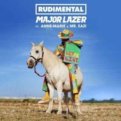 Major Lazer Rudimental – Let Me Live ft. Anne Marie Mr. Eazi Art 400x400 - Major Lazer & Rudimental – Let Me Live Ft. Anne-Marie & Mr. Eazi