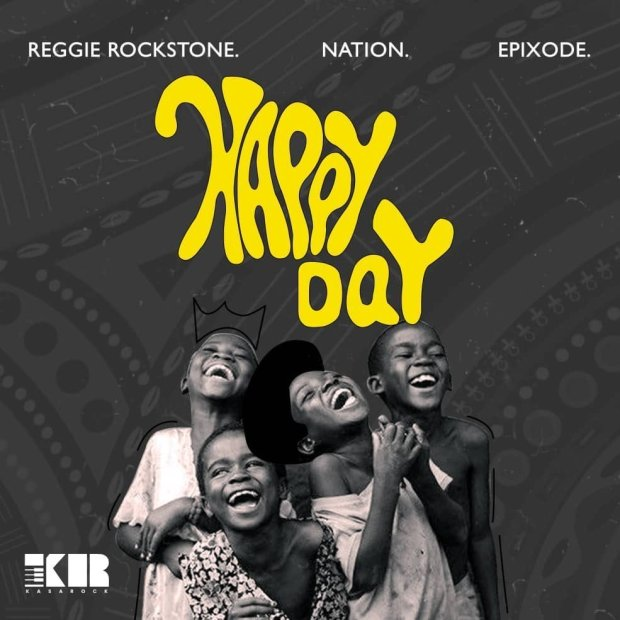 Reggie rockstone happyday - Reggie Rockstone ft. Nation Epixode - Happy Day